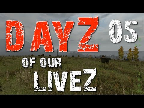 "DayZ of our LiveZ E05 ""Never Say Die"" (Zombie Apocalypse in 1080 HD)"