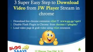 getlinkyoutube.com-Download JWPlayer Videos in 3 Super Easy Steps