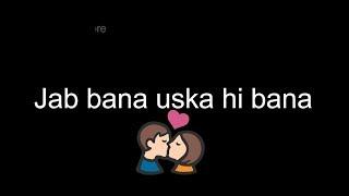 ❤ Aye Khuda Jab Bana Uska Hi Bana || Old : Sad : Love : Romantic WhatsApp Status Video 2017