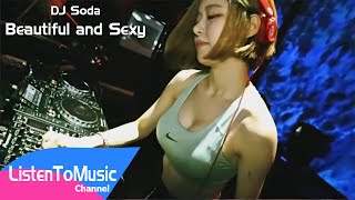 getlinkyoutube.com-DJ Soda - Beautiful and Sexy