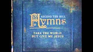 getlinkyoutube.com-Be Thou My Vision - Ascend The Hill