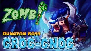 getlinkyoutube.com-Zombi | Dungeon Boss | Hero Review | Grog-Gnog