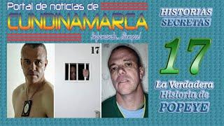 getlinkyoutube.com-LA VERDADERA HISTORIA DE POPEYE, JHON JAIRO VELSQUEZ