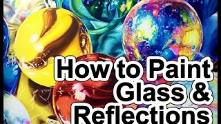 How to Paint Glass and Reflections