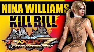 getlinkyoutube.com-Nina Williams Goes Kill Bill in Tekken 7 Fated Retribution