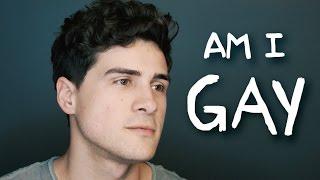 Am I Gay?