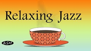 getlinkyoutube.com-Relaxing Jazz Music For Relax,Study,Work - Cafe Music - Background Music