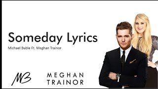 SOMEDAY - MICHAEL BUBLE FT MEGHAN TRAINOR karaoke version ( no vocal ) lyric instrumental