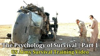 getlinkyoutube.com-US Army Survival Training Video: The Psychology of Survival | Part 1