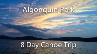 getlinkyoutube.com-Algonquin Park 8 Day Canoe Trip