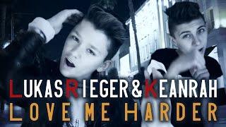 "getlinkyoutube.com-LUKAS RIEGER & KEANRAH ""Love Me Harder"" Ariana Grande prod. by Vichy Ratey"