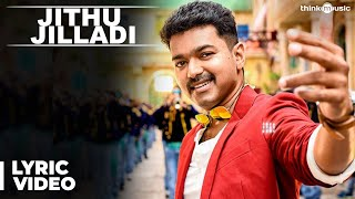 Jithu Jilladi Song with Lyrics | Theri | Vijay, Samantha, Amy Jackson | Atlee | G.V.Prakash Kumar