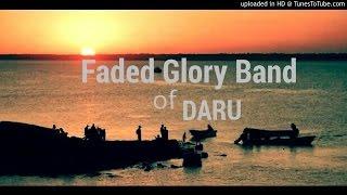 Mulaka (Adimo Adi Jay) - Faded Glory of Daru