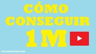 getlinkyoutube.com-CÓMO CONSEGUIR UN MILLÓN DE SUSCRIPTORES EN YOUTUBE - TUTORIAL