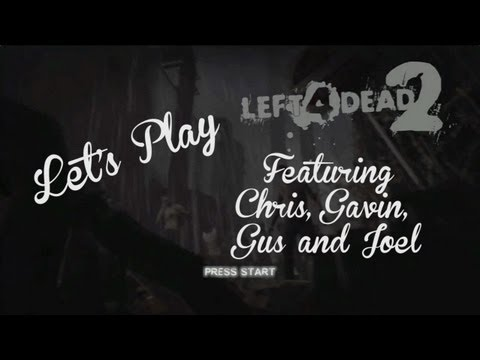 Let's Play - Left 4 Dead 2 Podcast Crew Part 2