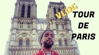 VLOG   TOUR DE PARIS ( Part 1 )