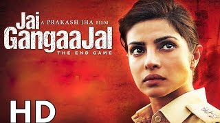getlinkyoutube.com-Jai Gangaajal Full Movie HD 2016 | Priyanka Chopra, Prakash Jha, Manav Kaul