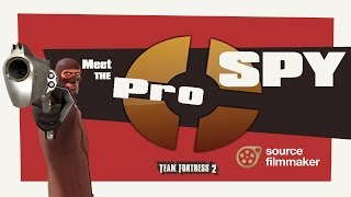 getlinkyoutube.com-Meet the Pro Action Spy [SFM]