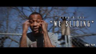 Yung D Jay - We Sliding (Official Video) | Shot By @HDwizProduction