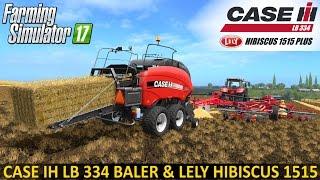 getlinkyoutube.com-Farming Simulator 17 CASE IH LB 334 BALER AND LELY HIBISCUS 1515 PLUS