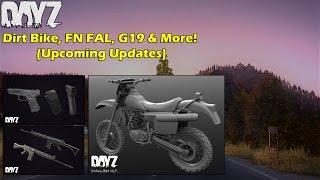 getlinkyoutube.com-DayZ Standalone: Dirt Bike, FN FAL, Glock 19 & More! (Upcoming Updates)
