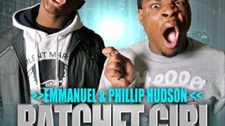 getlinkyoutube.com-Ratchet Girl Anthem (SHE RACHEEET!) - Emmanuel and Phillip Hudson