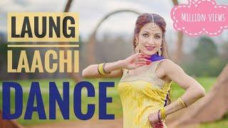Laung Laachi Song Dance | Mannat Noor  Ammy Virk bhangra latest new punjabi video 2018