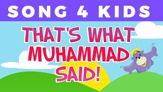 getlinkyoutube.com-That's What Muhammad Said | Song for children with Zaky