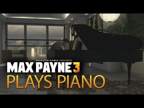 Max Payne 3 gameplay: All the piano playing