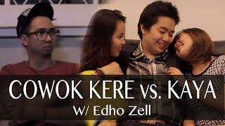 getlinkyoutube.com-Cowok Kere vs. Cowok Kaya - with EDHO ZELL