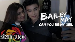 getlinkyoutube.com-Bailey May - Can You Be My Girl (Official Music Video)