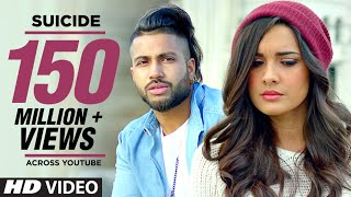Sukhe SUICIDE Full Video Song | T-Series | New Songs 2016 | Jaani | B Praak
