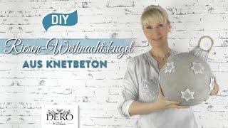 getlinkyoutube.com-DIY: Riesen-Weihnachtskugel aus Knetbeton selber machen [How to] Deko Kitchen