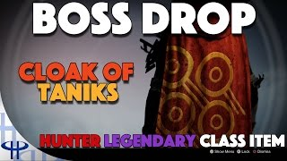 Destiny - The Taken King - Cloak of Taniks Hunter Legendary Class Item