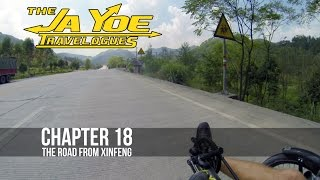 The Road From XinFeng | JaYoe Travelogue | Chapter 18