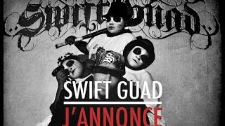 Swift Guad - J'annonce