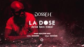 Dosseh - La dose (Freestyle)