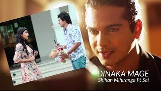 getlinkyoutube.com-Dinaka Mage- Shihan Mihiranga Ft Sai | Full HD Video | Sinhala Latest Song 2016