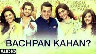 getlinkyoutube.com-Bachpan Kahan Lyrics 'PREM RATAN DHAN PAYO' Full Song Himesh Reshammiya