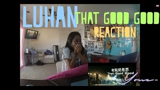 getlinkyoutube.com-LuHan 鹿晗【That Good Good 有點兒意思】Official MV (Reaction)