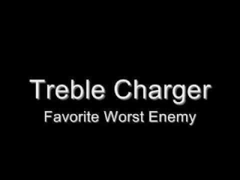 Favourite Worst Enemy de Treble Charger Letra y Video