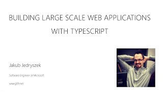 getlinkyoutube.com-Building Large Scale Web Applications with TypeScript