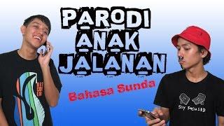 getlinkyoutube.com-PARODI ANAK JALANAN HAHAHAHA (BAHASA SUNDA)