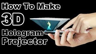 getlinkyoutube.com-How To Make 3D Hologram Projector - No Glasses