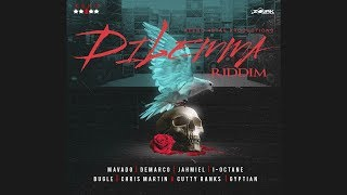 Dilemma Riddim Mix 🎶MAY 2018🎶 Mavado,Demarco,Bugle,I Octane,Jahmiel & more  (Keno 4Star Production) width=