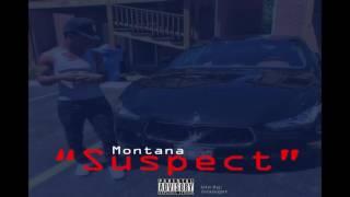 "getlinkyoutube.com-Montana x ""Suspect""   [Song]"