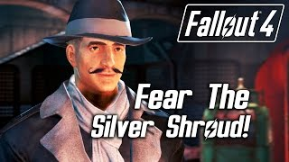 getlinkyoutube.com-Fallout 4 - Fear The Silver Shroud! (Male Sole Survivor)