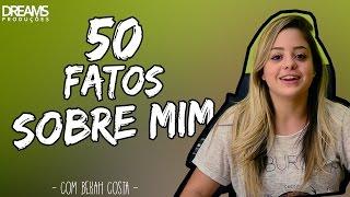 getlinkyoutube.com-50 Fatos Sobre Mim - com Bekah Costa