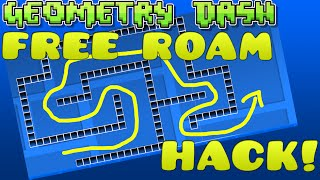 Geometry Dash 2.0 Free Roam Hack! [Steam]
