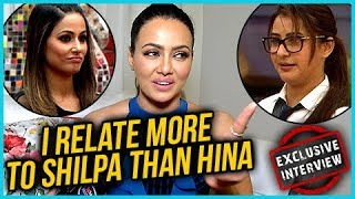 Sana Khan Compares Hina Khan And Shilpa Shinde In Bigg Boss 11 | EXCLUSIVE Interview